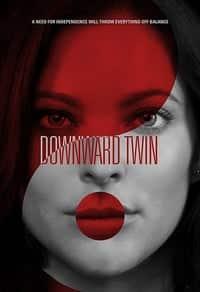 Downward Twin (2018)