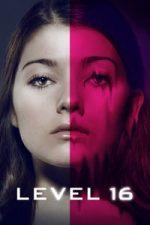 Nonton Film Level 16 (2018) Subtitle Indonesia Streaming Movie Download