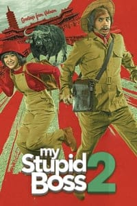 Nonton Film My Stupid Boss 2 (2019) Subtitle Indonesia Streaming Movie Download