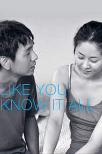 Like You Know It All (2009)