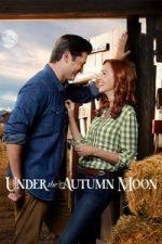 Nonton Film Under the Autumn Moon (2018) Subtitle Indonesia Streaming Movie Download