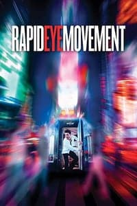 Nonton Film Rapid Eye Movement (2019) Subtitle Indonesia Streaming Movie Download