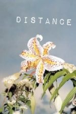 Nonton Film Distance (2001) Subtitle Indonesia Streaming Movie Download