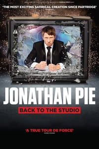 Jonathan Pie: Back to the Studio (2018)