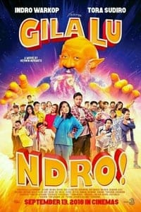 Nonton Film Gila Lu Ndro (2018) Subtitle Indonesia Streaming Movie Download