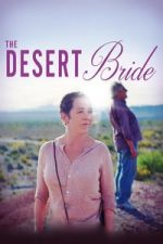 Nonton Film The Desert Bride (2017) Subtitle Indonesia Streaming Movie Download
