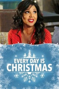 Nonton Film Every Day is Christmas (2018) Subtitle Indonesia Streaming Movie Download