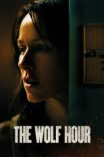 Nonton Film The Wolf Hour (2019) Subtitle Indonesia Streaming Movie Download
