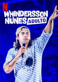 Nonton Film Whindersson Nunes: Adulto (2019) Subtitle Indonesia Streaming Movie Download