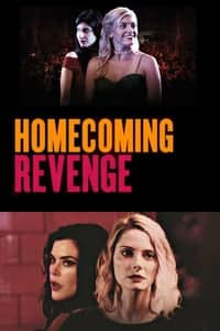 Nonton Film Homecoming Revenge (2018) Subtitle Indonesia Streaming Movie Download
