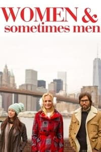 Nonton Film Women and Sometimes Men (2018) Subtitle Indonesia Streaming Movie Download