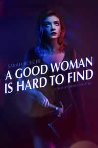 Nonton Film A Good Woman Is Hard to Find (2019) Subtitle Indonesia Streaming Movie Download