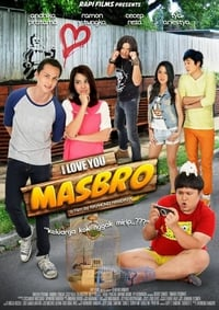I Love You Masbro (2012)