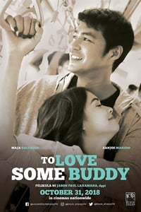 Nonton Film To Love Some Buddy (2018) Subtitle Indonesia Streaming Movie Download