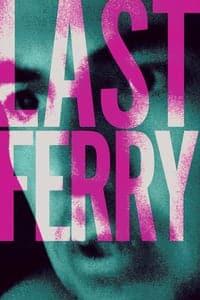 Last Ferry (2019)