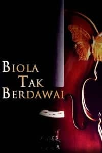 Biola tak berdawai (2003)