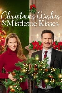 Nonton Film Christmas Wishes & Mistletoe Kisses (2019) Subtitle Indonesia Streaming Movie Download