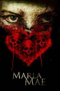 Marla Mae (2016)