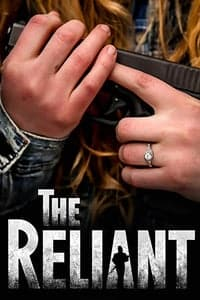 Nonton Film The Reliant (2019) Subtitle Indonesia Streaming Movie Download