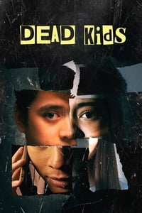 Nonton Film Dead Kids (2019) Subtitle Indonesia Streaming Movie Download