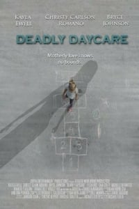 Nonton Film Deadly Daycare (2014) Subtitle Indonesia Streaming Movie Download