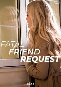 Nonton Film Fatal Friend Request (2019) Subtitle Indonesia Streaming Movie Download