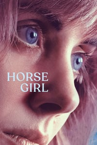 Nonton Film Horse Girl (2020) Subtitle Indonesia Streaming Movie Download
