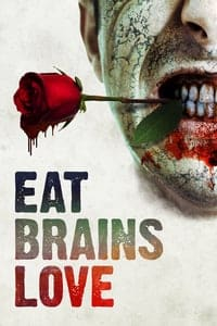 Nonton Film Eat Brains Love (2019) Subtitle Indonesia Streaming Movie Download