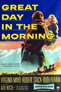 Nonton Film Great Day in the Morning (1956) Subtitle Indonesia Streaming Movie Download