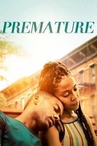 Premature (2019)