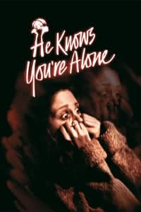 Nonton Film He Knows You're Alone (1980) Subtitle Indonesia Streaming Movie Download