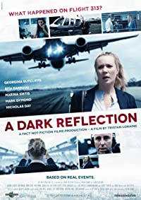 Nonton Film A Dark Reflection (2015) Subtitle Indonesia Streaming Movie Download