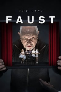 The Last Faust (2019)