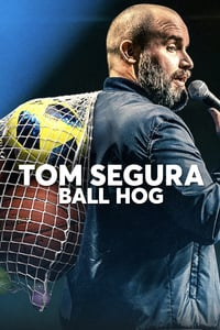 Nonton Film Tom Segura: Ball Hog (2020) Subtitle Indonesia Streaming Movie Download