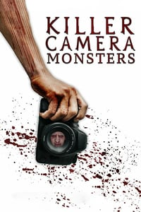 Nonton Film Killer Camera Monsters (2020) Subtitle Indonesia Streaming Movie Download