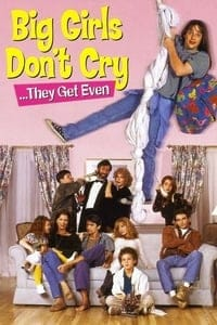 Nonton Film Big Girls Don't Cry… They Get Even (1991) Subtitle Indonesia Streaming Movie Download