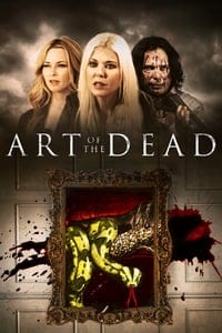 Nonton Film Art of the Dead (2019) Subtitle Indonesia Streaming Movie Download