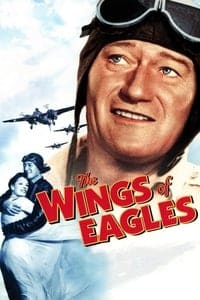 Nonton Film The Wings of Eagles (1957) Subtitle Indonesia Streaming Movie Download