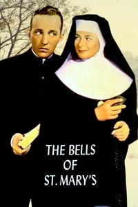 Nonton Film The Bells of St. Mary's (1945) Subtitle Indonesia Streaming Movie Download