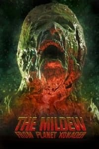 Nonton Film The Mildew from Planet Xonader (2015) Subtitle Indonesia Streaming Movie Download