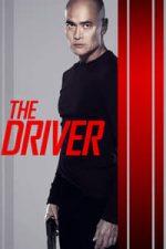 Nonton Film The Driver (2019) Subtitle Indonesia Streaming Movie Download