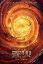 Nonton Film Skyfire (2019) Subtitle Indonesia Streaming Movie Download
