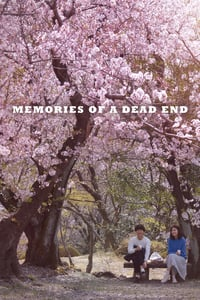 Memories of a Dead End (2018)
