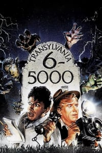 Nonton Film Transylvania 6-5000 (1985) Subtitle Indonesia Streaming Movie Download