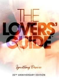 The Lovers' Guide: Igniting Desire (2011)