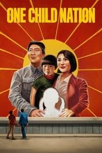 Nonton Film One Child Nation (2019) Subtitle Indonesia Streaming Movie Download