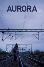 Nonton Film Aurora (2010) Subtitle Indonesia Streaming Movie Download