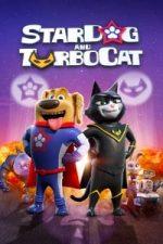 Nonton Film StarDog and TurboCat (2019) Subtitle Indonesia Streaming Movie Download