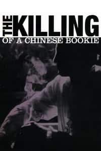 Nonton Film The Killing of a Chinese Bookie (1976) Subtitle Indonesia Streaming Movie Download