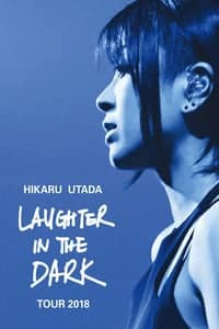 Hikaru Utada: Laughter in the Dark Tour 2018 (2019)